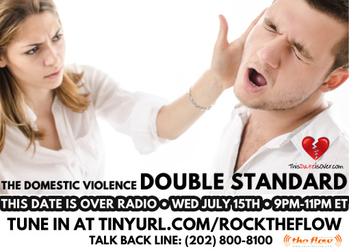 TDIO July 15th_Domestic Violence Double Standard
