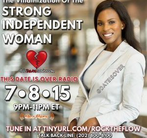 Radio Show: Strong Independent Woman- July 8, 2015