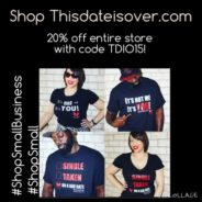Shop Thisdateisover.com!
