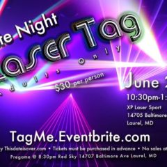 TICKET SALES ENDING SOON: LATE NIGHT LASER TAG